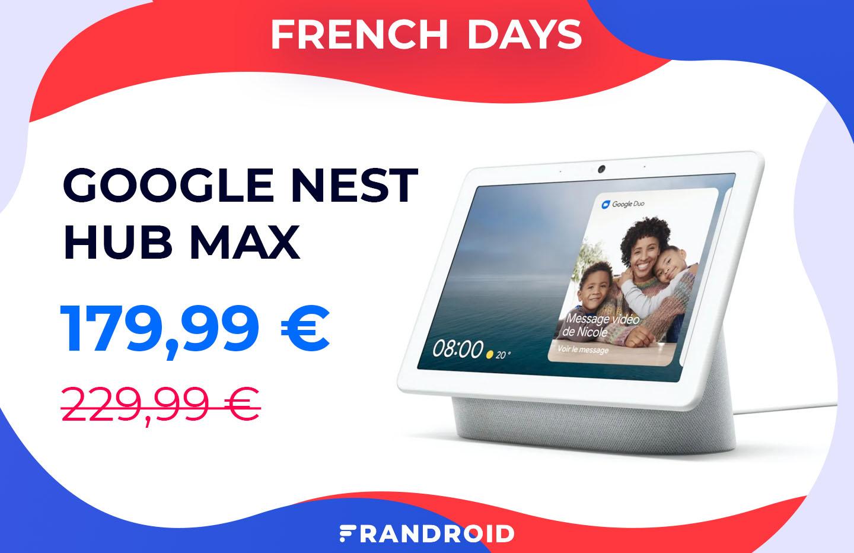 Le Google Nest Hub Max devient de plus en plus abordable pour les French Days