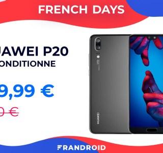 Optez pour du reconditionné lors des French Days avec le Huawei P20 à 159 €