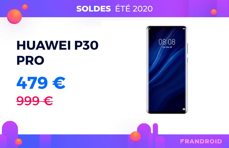L'excellent Huawei P30 Pro trouve son meilleur prix pendant les soldes : 479 €