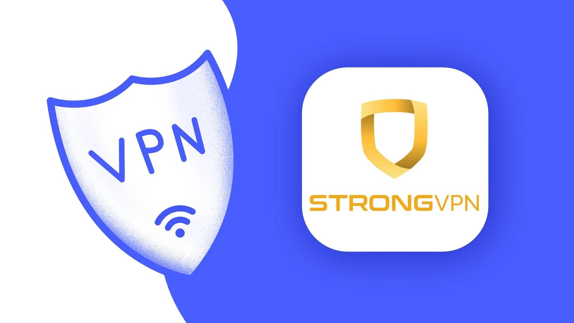 StrongVPN : notre avis sur ce VPN