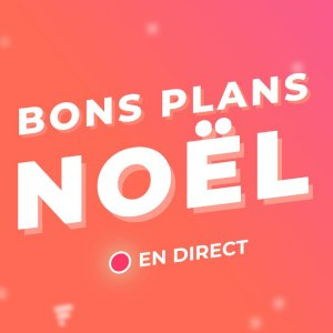 Les meilleures bons plans en direct de la Black Friday Week et des bons plans de Noël