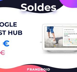 Le Google Nest Hub est 20 euros moins cher pour les soldes 2021