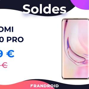 Le Xiaomi Mi 10 Pro coûte 420 € de moins pendant ces soldes d'hiver