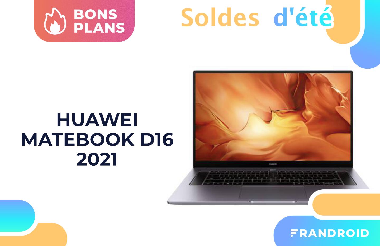 Soldes 2021 : le nouveau Huawei MateBook D 16 (Ryzen 4600H) perd 100 €