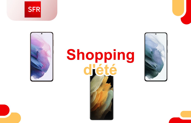 Shopping d'été : SFR revient avec des remises sur tous les Samsung Galaxy S21