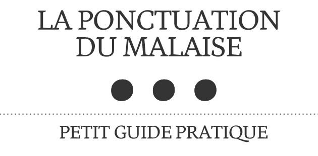 big-ponctuation-malaise-guide