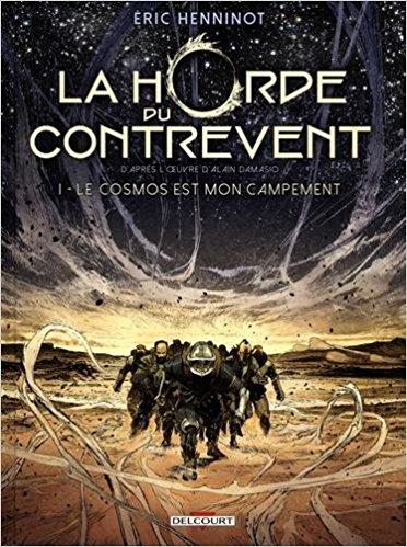 La BD adaptée du fabuleux roman La Horde du Contrevent est sortie!