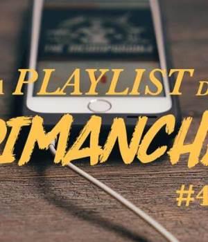 playlist-dimanche-47