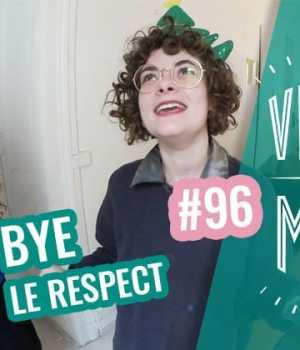 vlogmad-96-respect-mort