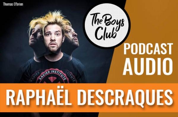 the-boys-club-raphael-descraques