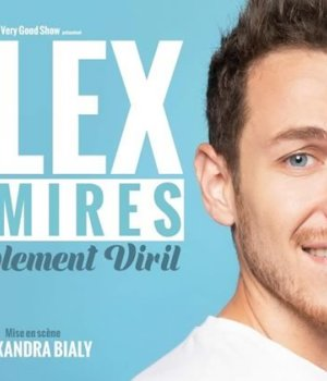 alex-ramires-sensiblement-viril-spectacle