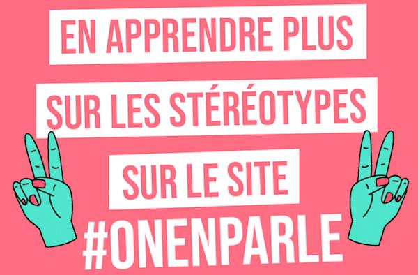 Les stéréotypes de genre, #OnEnParle pour mieux les déconstruire !