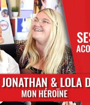 lola-dubini-joyce-jonathan-mon-heroine