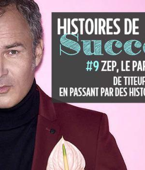 zep-histoires-succes