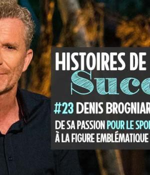 denis-brogniart-histoires-succes-madmoizelle