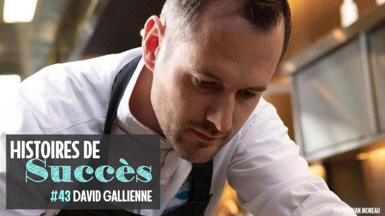«david-gallienne-histoires-succes-1280»