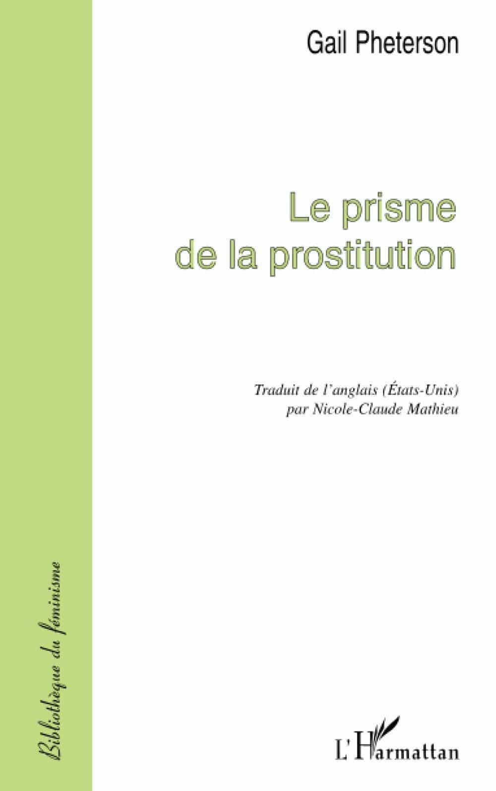 Gail Pheterson, Le prisme de la prostitution
