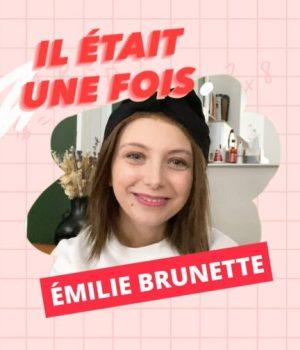 «Emilie brunette»