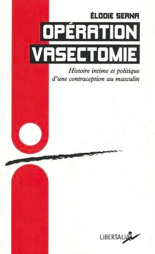 « Opération vasectomie » d'Élodie Serna –  Fnac – 10€