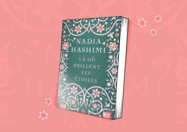 Là où brillent les étoiles de nadia Hashimi