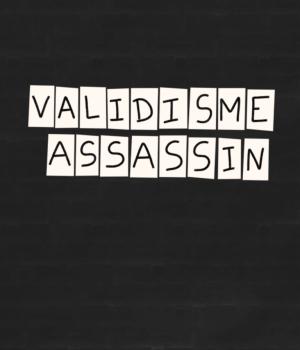 collage : validisme assassin
